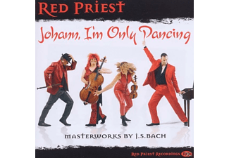 Red Priest - Red Priest:Johann,I'm Only Dancing - (CD)