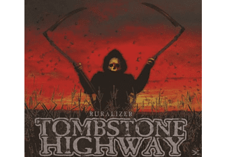 Tombstone Highway - Ruralizer (Digipak) - (CD)