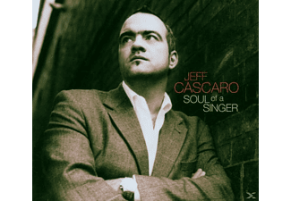 Jeff Cascaro - Soul Of A Singer - (CD)