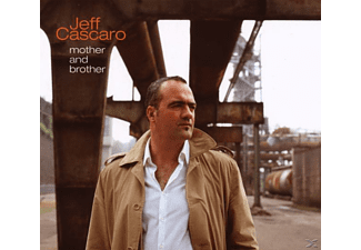 Jeff Cascaro - Mother And Brother - (CD)