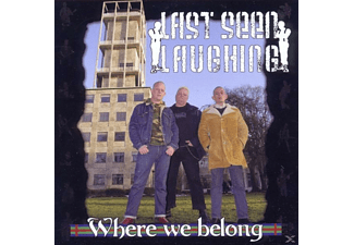 Last Seen Laughing - Where We Belong - (CD)