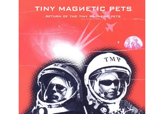 Tiny Magnetic Pets - Return Of The Tiny Magnetic Pets - (CD)