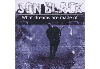 Son Black - What Dreams Are Made Of - (CD)
