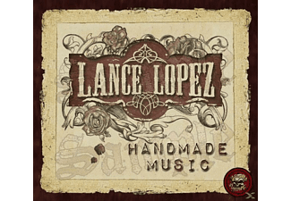 Lance Lopez - Handmade Music Limited Edition Digipack - (CD)