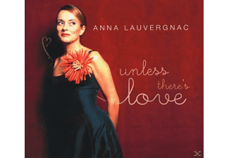 Lauvergnac Anna - Unless theres Love - (CD)