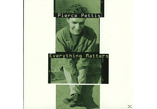 Pierce Pettis - EVERYTHING MATTERS - (CD)