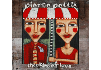 Pierce Pettis - THAT KIND OF LOVE - (CD)
