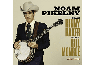 Noam Pikelny - NOAM PIKELNY PLAYS KENNY BAKER PLAYS BILL MONROE - (CD)