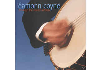 Eamonn Coyne - THROUGH THE ROUND WINDOW - (CD)