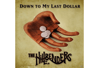 The Hillbenders - DOWN TO MY LAST DOLLAR - (CD)