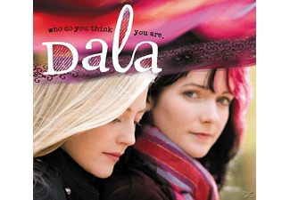 Dala - WHO DO YOU THINK YOU ARE - (CD)
