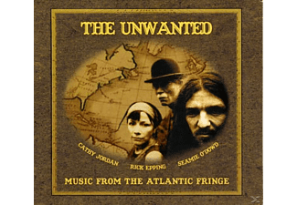 The Unwanted - MUSIC FROM THE ATLANTIC FRINGE - (CD)