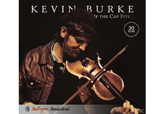 Kevin Burke - IF THE CAP FITS - (CD)