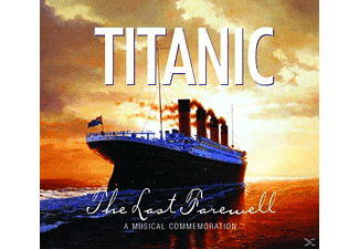 VARIOUS - Titanic-The Last Farewell - (CD)
