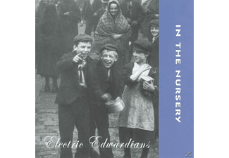 In The Nursery - Electric Edwardians - (CD)