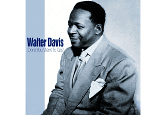Walter Davis - Don't You Want To Go - (CD)