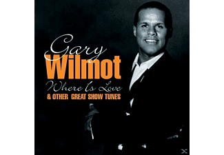 Gary Wilmot - Where Is Love & Other Great Sh - (CD)