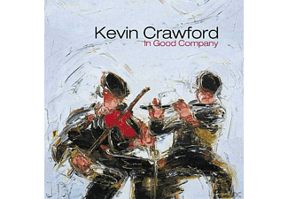 Kevin Crawford - IN GOOD COMPANY - (CD)