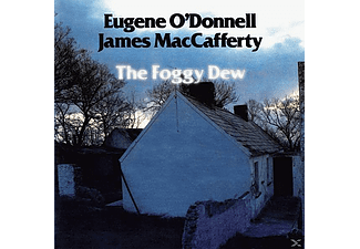 O'Donnell,Eugene & MacCafferty,James, Eugene And James Maccafferty O'donnell - THE FOGGY DEW - (CD)