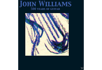John Williams - 500 Years Of Guitar - (CD)