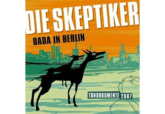 Die Skeptiker - Dada In Berlin [CD]