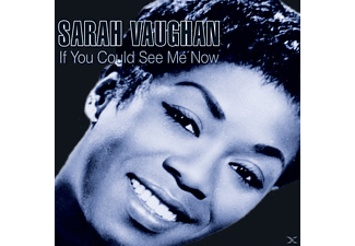 Sarah Vaughan - If You Could See Me Now - (CD)