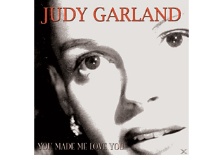 Judy Garland - You Made Me Love You - (CD)