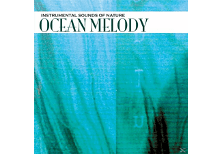 Instrumental Sounds Of Nature - OCEAN MELODY - (CD)