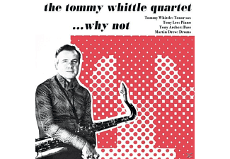 Tommy Quartet Whittle - Why Not - (CD)