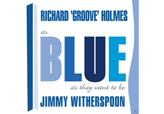 Jimmy Witherspoon, Richard Groove Holmes - As Blue As They Want To Be - (CD)