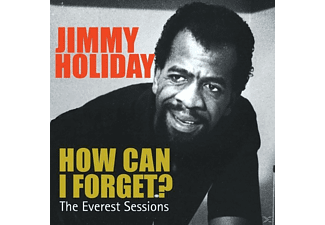 Jimmy Holiday - How Can I Forget /Everest Sessions - (CD)