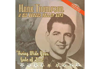 Hank & His Brazo Valley Boys Thompson - Swing Wide Your Gate Of Love - (CD)