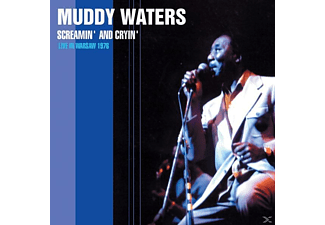Muddy Waters - Screamin' & Cryin'-Live In Warsaw 76 - (CD)