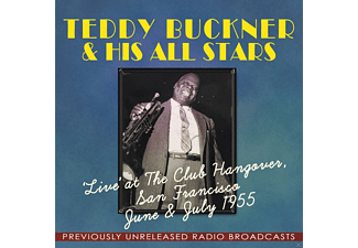 Teddy Buckner & His All Stars - Live At Club Hangover San Francisco 1955 - (CD)