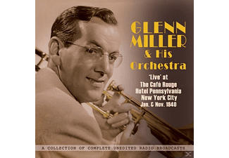 Glenn & His Orchestra Miller - Live At The Café Rouge Jan.& Nov.1940 - (CD)