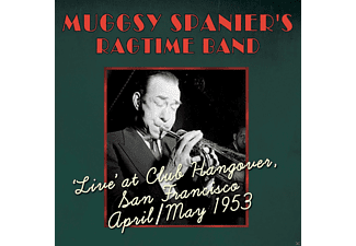 Spanier's, Muggsy, Ragtime Band - Live At Club Hangover, San Francisco April/May 1953 - (CD)