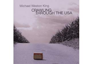 Michael Weston King - Crawling through the USA - (CD)