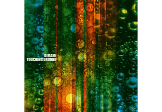 Dimami, Dimani - Touching Ground - (CD)