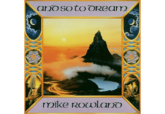 Mike Rowland - And So To Dream - (CD)