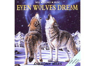 Anthony Miles - Even Wolves Dream - (CD)