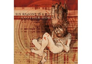 Six Reasons To Kill - Another Horizon - (CD)