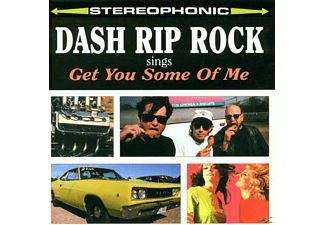 Dash Rip Rock - Get You Some Of Me - (CD)