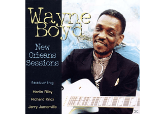 Wayne Boyd - New Orleans Sessions - (CD)