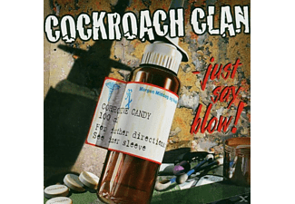 Cockroach Clan - Just Say Blow - (CD)