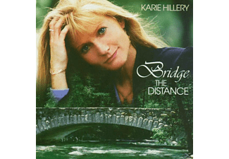 Karie Hillery - Bridge The Distance - (CD)