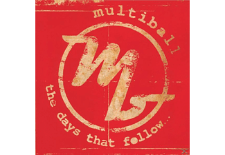 Multiball - The days that follow... - (CD)