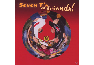 Seven T's And Friends - Seven TS And Friends! - (CD)