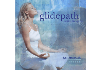 Kit Morgan - Glidepath Soothe The Spirit - (CD)