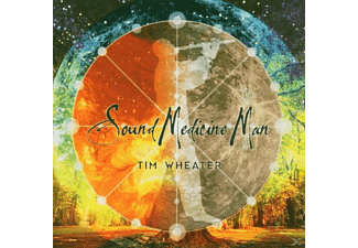 Tim Wheater - Sound Medicine Man - (CD)