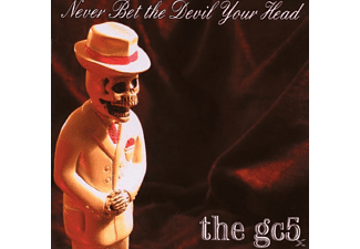 The Gc5 - Never Bet The Devil Your Head - (CD)
